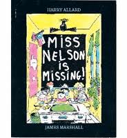 """Picture book with the text """"Miss Nelson is Missing!"""""""
