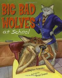 """Picture Book with the Text """"Big Bad Wolves at School"""""""