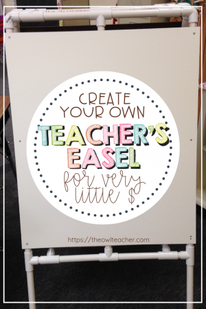 Save money and create your own DIY easel for your teaching classroom! This blog post tells you step by step how to DIY easel for very little money!