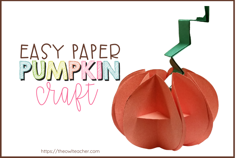 Are you looking for a quick and easy Halloween or fall craft you can implement in your classroom? Check out this easy paper pumpkin activity!