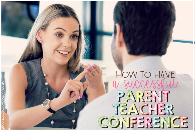 Ideas and tips on how to have successful parent-teacher conferences for the elementary teacher!