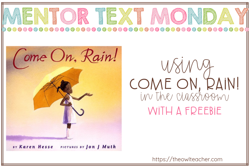 If you want a powerful book to teach about strong words and vocabulary- look no further. Come On, Rain makes for a great mentor text for teaching writing and reading! And this post has a freebie for teaching visualization with it!