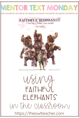 Faithful Elephants is a historical fiction book that can be used as a mentor text to teach a variety of reading genres and Vocabulary. It can also be used to teach comprehension strategies.
