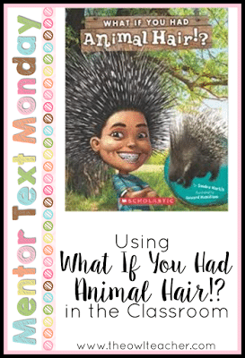 What if You Had Animal Hair makes a great nonfiction mentor text for teaching about the science idea of adaptation in animals.