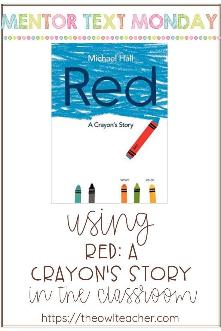 """Engage students and facilitate discussion when teaching reading with """"Red: A Crayon's Story""""! It covers the theme of diversity and could be used to teach about connections. But that is only the tip of the iceberg! Check out these other teaching ideas!"""