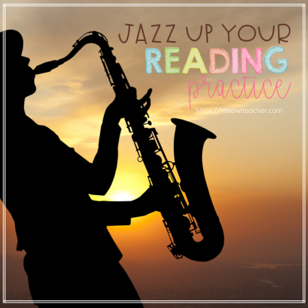 No more Round Robin reading! Jazz up your students' reading practice and fluency with these tips and ideas for your elementary classroom! Plus, they are engaging!