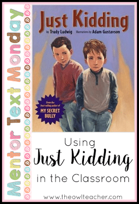 How often do you hear students say they were just kidding? Probably more times than you can count. This mentor text reading book talks about just that! It's perfect for discussing not only teasing and bullying, but also for focusing on theme in the reading classroom!