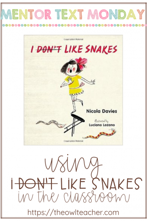 """I Don't Like Snakes"" is a fantastic mix of both fiction and nonfiction elements that will engage your students as you teach about various science ideas."