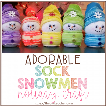 Create this easy DIY sock snowmen this year as your holiday craft in your classroom for an inexpensive and engaging gift to parents!