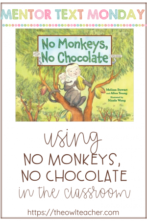 """Did you know you couldn't have chocolate without maggots? Pretty gross! """"No Monkeys, No Chocolate"""" makes an awesome mentor text for teaching reading skills!"""