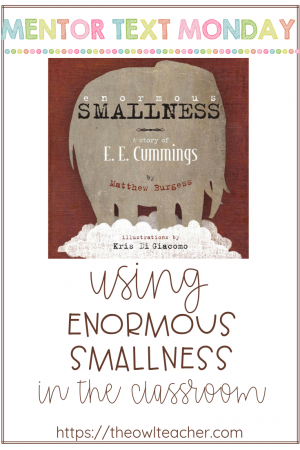 """Enormous Smallness"" is a perfect reading mentor text for teaching about poetry, figurative language, vocabulary, text structure, biographies, and more!"