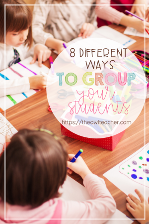 I'm tired of my students always picking the same friends when it comes to group work- so here are 8 different ideas for you (and me!) on how to group students in your classroom so that you can have cooperative learning and get some teaching done!