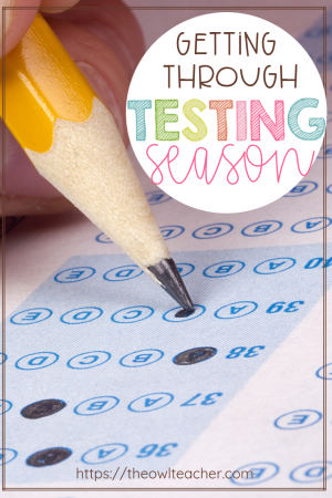 Testing can be difficult and stressful to both the teacher and students. Consider these teaching tips and ideas to help you get through the testing season!