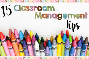 Teachers always want to know how I have such strong classroom management, but I don't subscribe to any particular style. That being said, I'm sharing my 15 top classroom management tips in this blog post - all of the things that I do every day to make my classroom and routines run smoothly. Click through to read the 15 classroom management tips!
