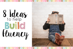 8 Ideas Build Fluency