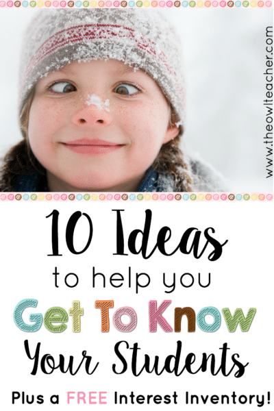 Getting to know your students is incredibly important - not just at the beginning of the year but also all year long. I share my top 10 ideas for getting to know your students inside this blog post, and I share the link for you to download a free interest survey to use with them! Get the freebie here!