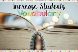 Check out these ideas on how to increase your students' vocabulary. This post also includes a freebie!