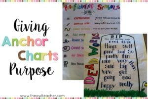 Learn how to use anchor charts in your classroom effectively so that students can use them as a tool and gain benefits from them by giving anchor charts a purpose! Plus get a planning freebie to get started.