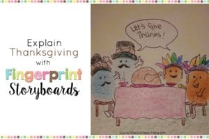 While teaching about the Thanksgiving holiday this year, why not make it fun with fingerprint storyboards! This activity is a fun way to teach reading and explore Thanksgiving!