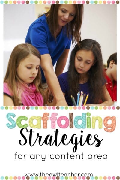 Difference Betwen Scafolding Amp Shuttering : Scaffolding strategies for any content area the owl teacher