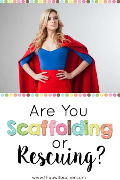 Scaffolding instruction for struggling students is an important step that many teachers need to be taking - and sometimes, teachers are rescuing students rather than scaffolding instruction for them. This post helps identify the difference between scaffolding and rescuing and helps you better understand what scaffolding instruction looks like.