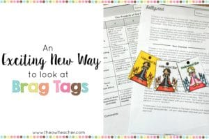 """Brag Tags"" are engaging and a great classroom management tool to motivate students, but now there is a new and exciting way to use them! Check out this blog post to learn more about it!"