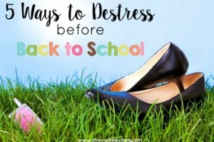 Before completing all the tasks that you need to do for back to school, make sure you get in these five ideas on how you can destress and prepare for your best school year yet!