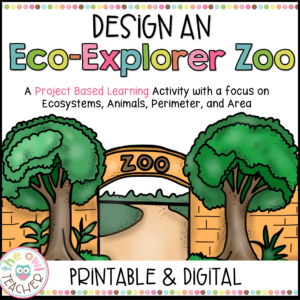 Ecosystem Project | Area & Perimeter Project | PBL Printable & Digital