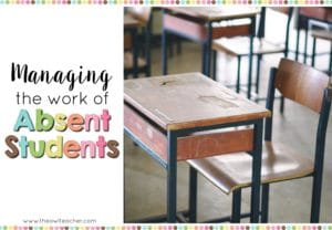Managing Absent Students' Work