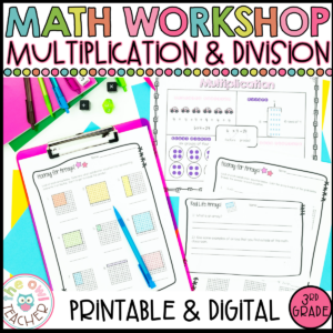 Multiplication and Division Guided Math Workshop