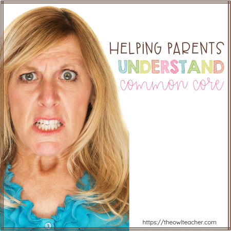 Do you have parents regularly questioning you on the methods taught related to Common Core? Read this post to give you ideas on how you can be helping parents understand common core better.