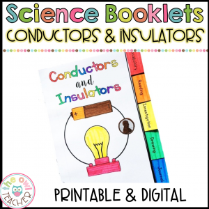 Conductors & Insulators of Electricity Printable & Digital Versions