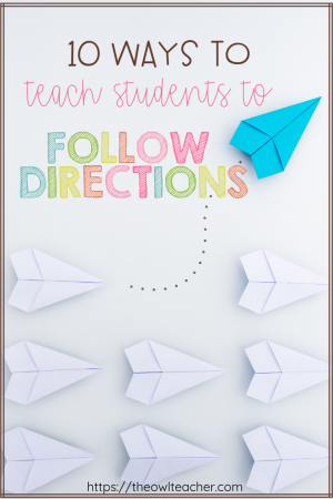 Help your students follow directions with these 10 classroom management tips that are sure to help you be successful while teaching.