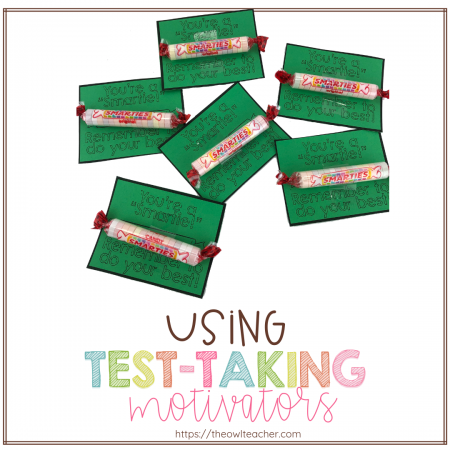 Motivate your students during your standardized testing with these test-taking motivation ideas!