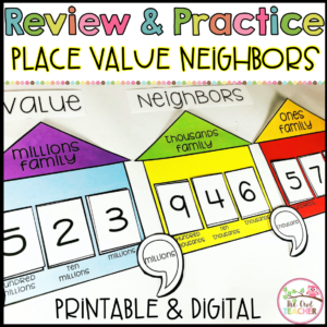 Large Number (and Decimal) Place Value Neighbors Activity or Chart