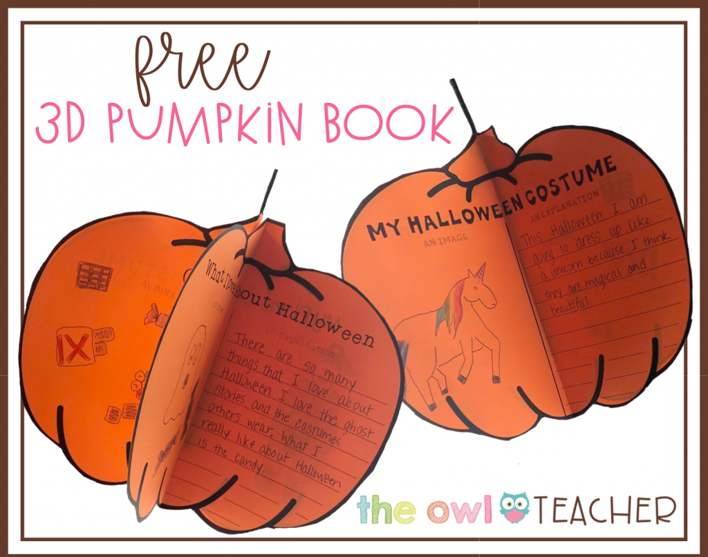 Grab this FREE Halloween 3D Pumpkin book for your next writing activity!