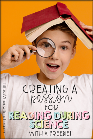 Help your students become passionate about reading during science with these engaging but important ideas. Then grab a freebie!