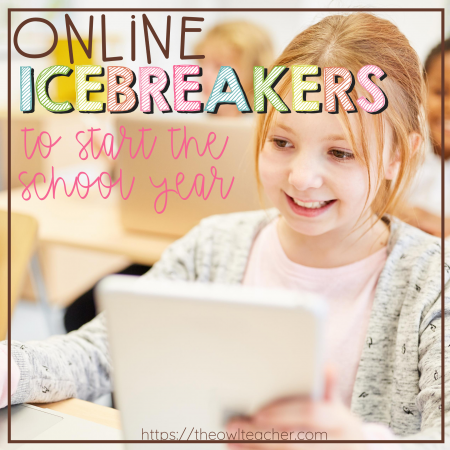 If you are distance learning or a form of hybrid learning this year, the idea of online icebreakers could be a challenge. Check out these ideas in this post to get started for you back to school start!