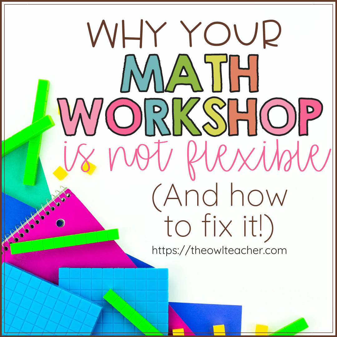 Is the structure of your math workshop model flexible? I'm guessing that most people think it's a rigid schedule that has to be followed, but it's not! There's room for flexibility while still helping you and your students be successful! Learn more by clicking through here.