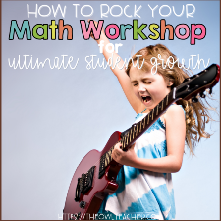 There's 10 ways you can increase student growth with the math workshop model. This post goes over them in detail. Which is your favorite? Save this pin and click through to learn more!