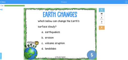 This is an example of the Earth Changes Boom Card Learning Deck. It is a great way for students to practice or review important concepts in science.