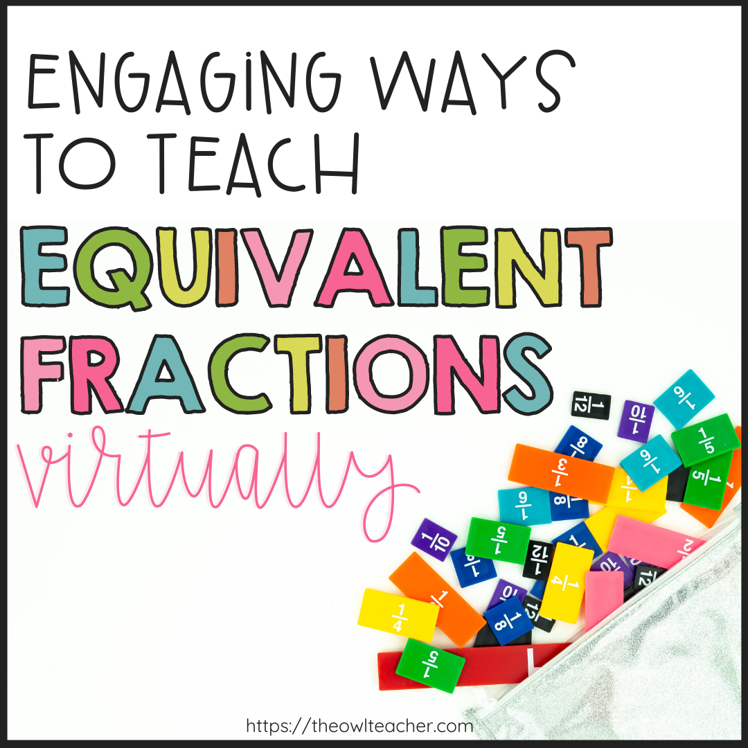 Teaching equivalent fractions can be a challenge, and when you throw in trying to teach in online in a virtual environment, it can be even more difficult. This post provides you with ideas and engaging ways to help you teach fractions successfully in a remote learning environment. Save this pin and click through to learn more.
