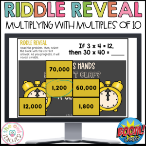 Multiplication with Multiples of Ten | Riddle Reveal Boom Cards