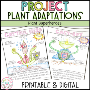 Plant Adaptations Superheroes Project