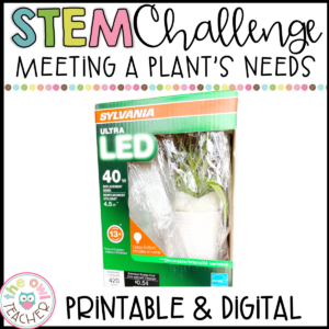 Plant's Needs STEM Challenge